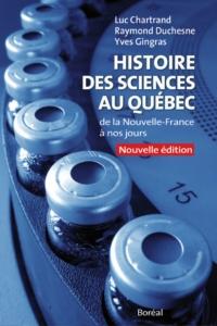 Histoire des sciences au Québec, de la Nouvelle-France à nos jours