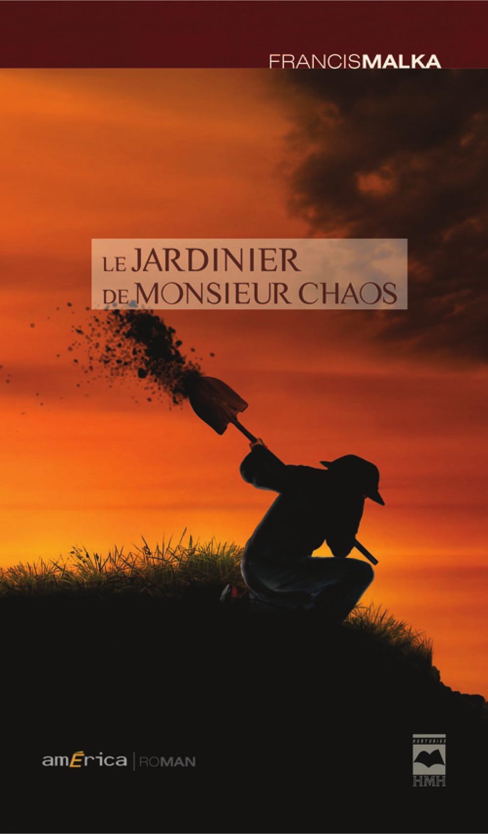 JARDINIER DE MONSIEUR CHAOS (LE)