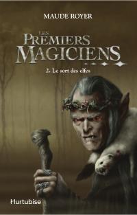 Les Premiers magiciens T2