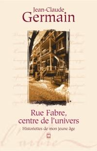 Rue Fabre, centre de l'univers