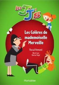 Les JJ's - Les Colères de mademoiselle Merveille