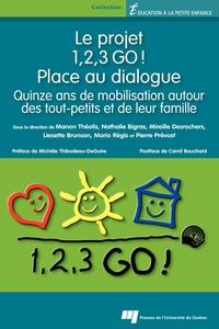 Le projet 1,2,3 GO! - Place au dialogue