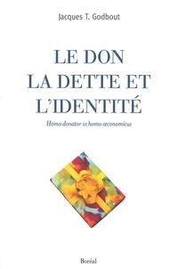 Le Don, la dette et l'identité