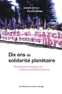 Dix ans de solidarité planétaire