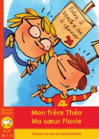Mon frère Théo - Ma soeur F...