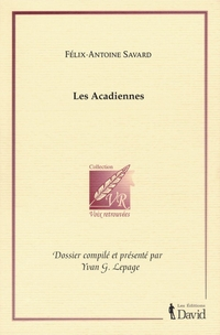 Félix-Antoine Savard, Les A...