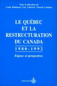 Le Québec et la restructuration du Canada
