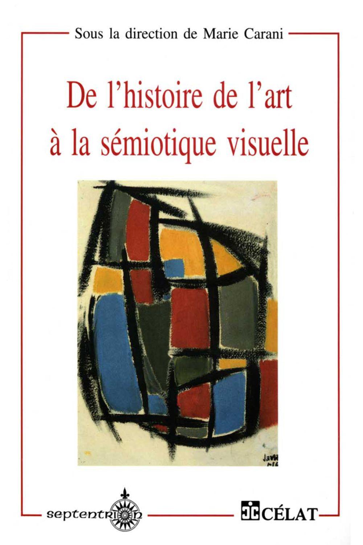 De l'histoire de l'art à la sémiotique visuelle