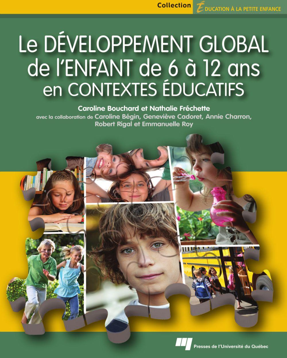 Le développement global de l'enfant de 6 à 12 ans en contextes éducatifs