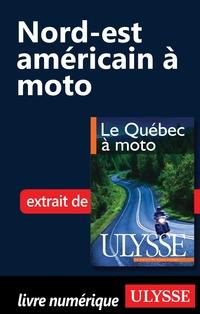 Nord-est américain à moto