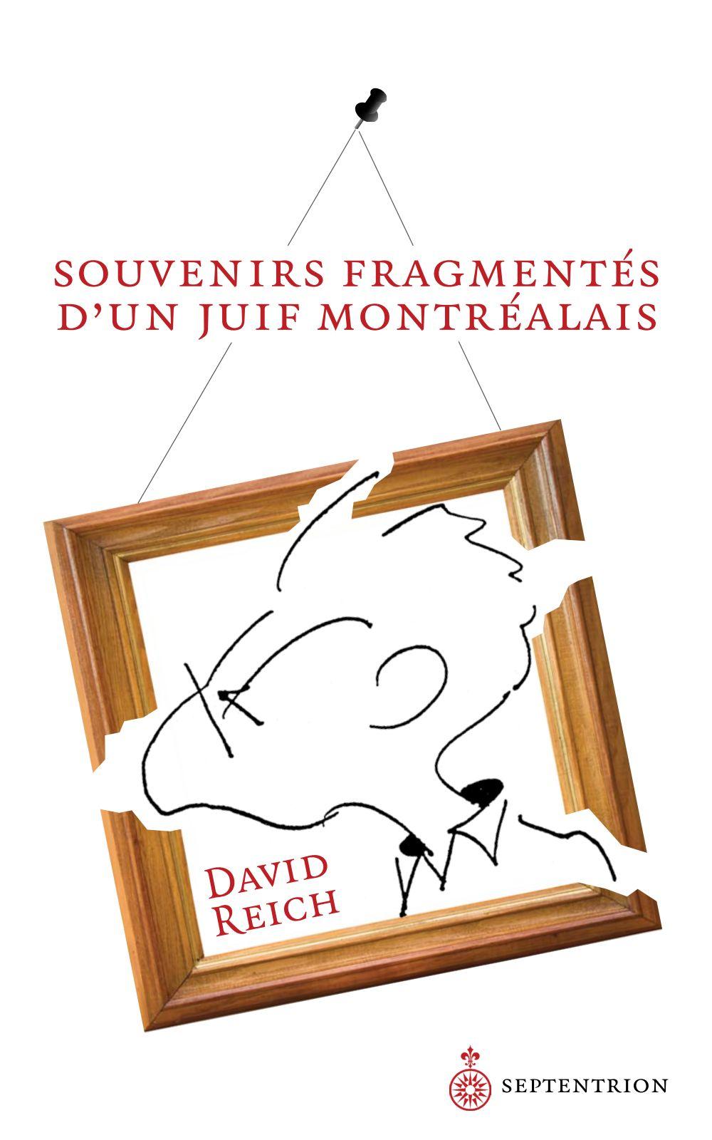 Souvenirs fragmentés d'un Juif montréalais