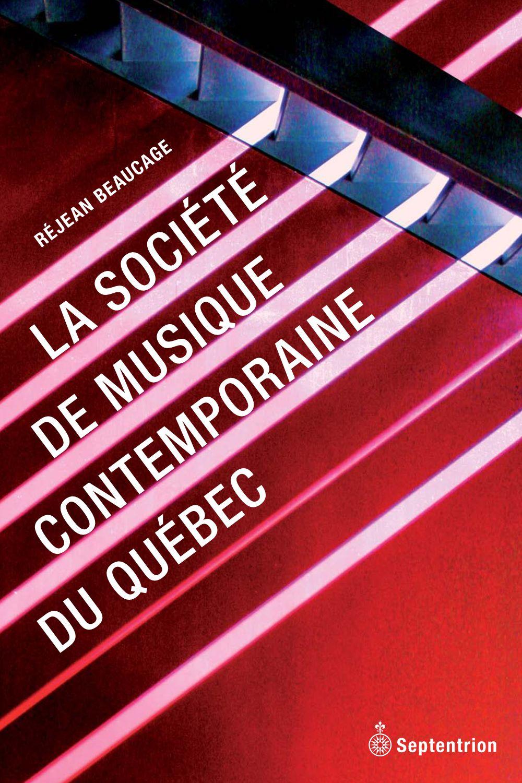 La Société de musique contemporaine du Québec