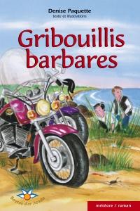 Gribouillis barbares