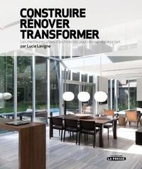 Construire, rénover, transf...
