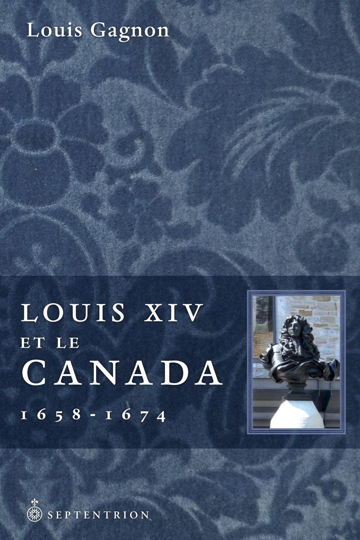 Louis XIV et le Canada, 1658-1674