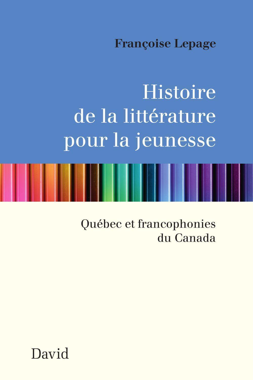HISTOIRE DE LA LITTERATURE POUR LA JEUNESSE