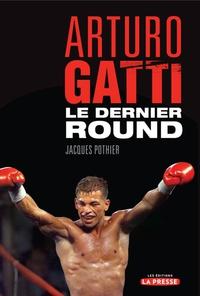 Arturo Gatti : Le dernier r...