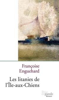 Les Litanies de l'Île-aux-C...