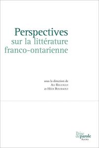Perspectives sur la littérature franco-ontarienne
