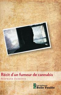 Récit d'un fumeur de cannabis