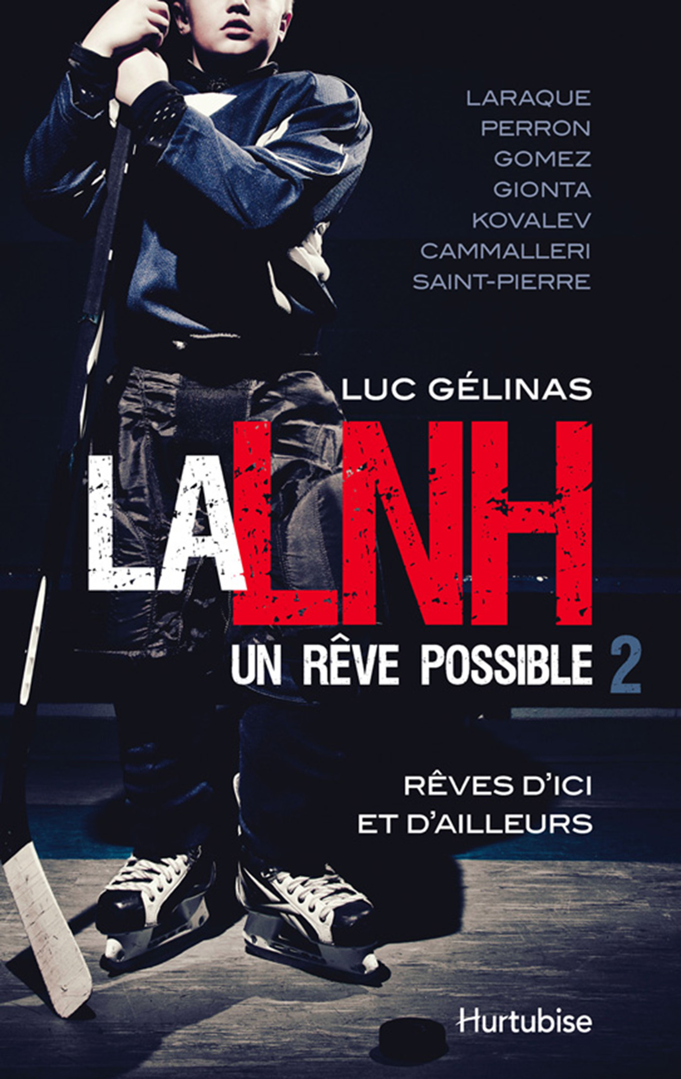 LNH, UN REVE POSSIBLE (LA) T2
