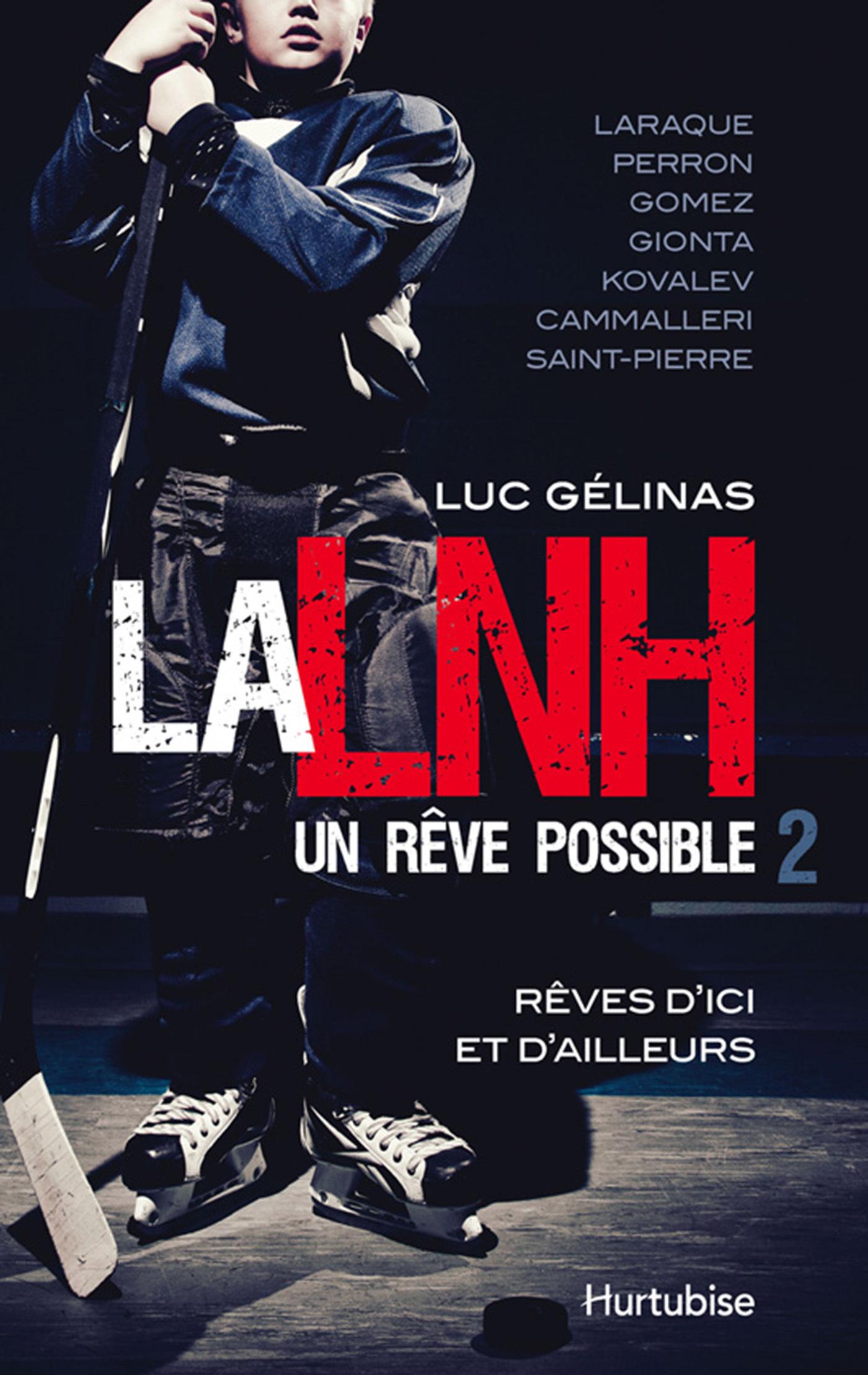 LNH, UN REVE POSSIBLE (LA) T2