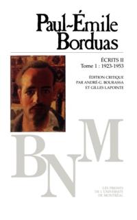 Écrits II: Journal, Correspondance (1923-1953), T. 1