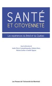 Santé et citoyenneté. Les expériences du Brésil et du Québec