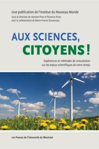 Aux sciences, citoyens!