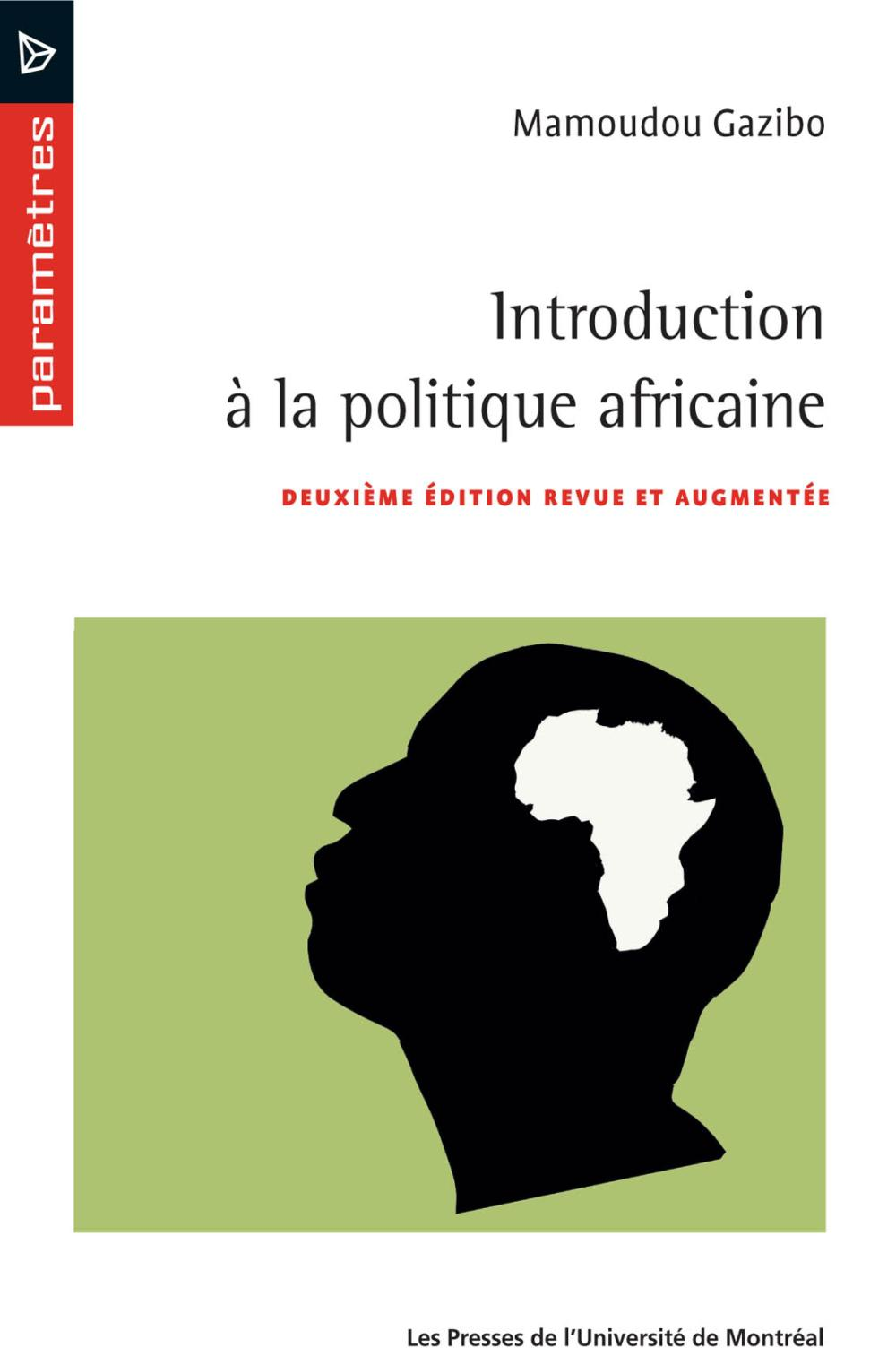 INTRODUCTION A LA POLITIQUE AFRICAINE (2E EDITION)