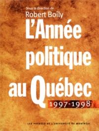 L'Année politique au Québec...