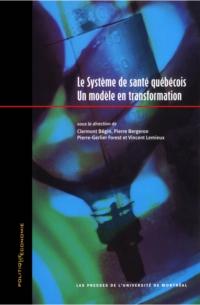 Le système de santé québécois: un modèle en transformation