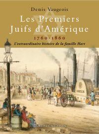 Les Premiers Juifs d'Amérique, 1760-1860