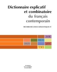 Dictionnaire explicatif et combinatoire du français contemporain. Recherches lexico-sémantiques IV
