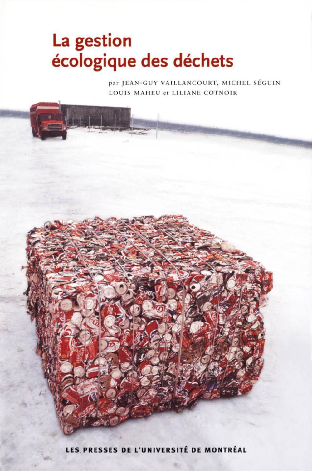 La gestion écologique des déchets