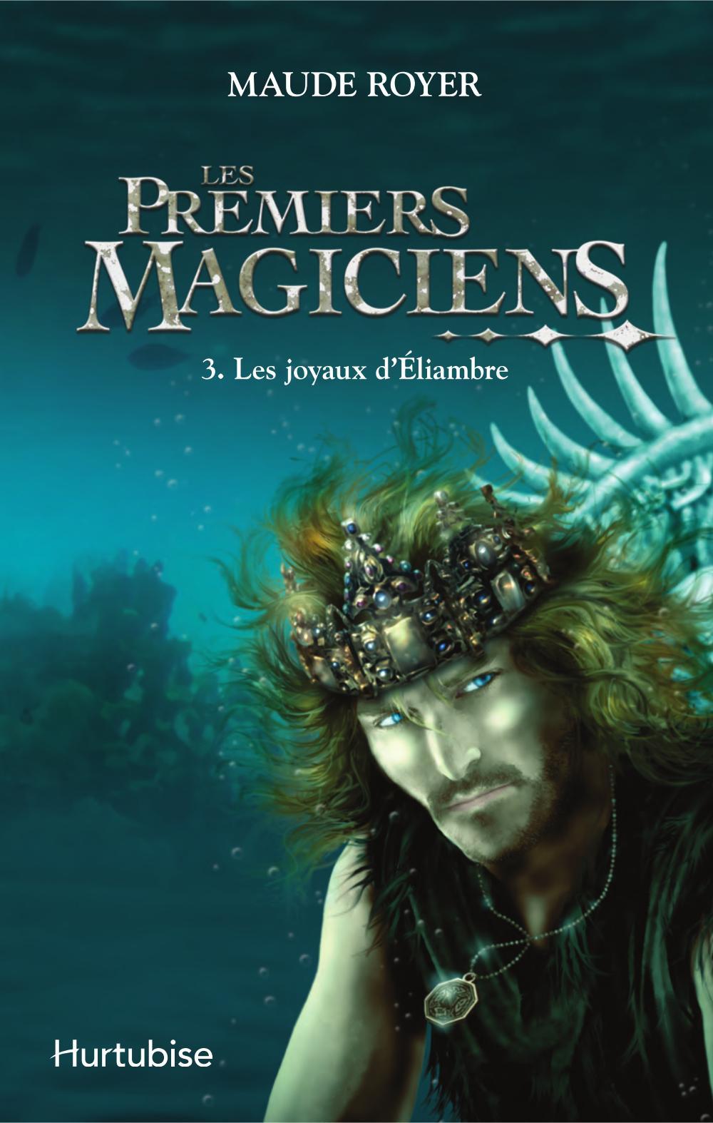 LES PREMIERS MAGICIENS V 03 LES JOYAUX D'ELIAMBRE