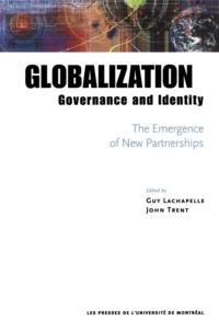 Globalization, Governance and Identity: The Emergence of New Partnerships
