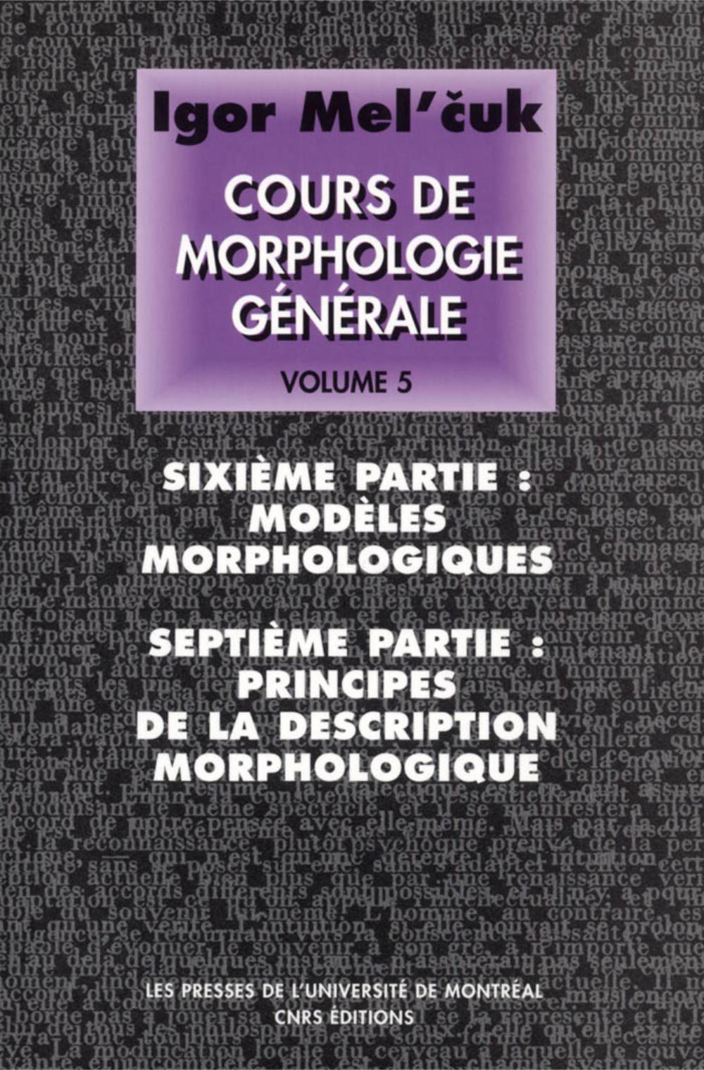 COURS DE MORPHOLOGIE GENERALE. VOLUME V