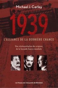 1939: l'alliance de la dern...