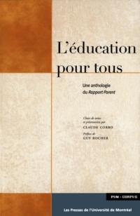 L'éducation pour tous. Une anthologie du rapport Parent