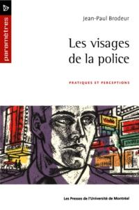 Les visages de la police. Pratiques et perceptions
