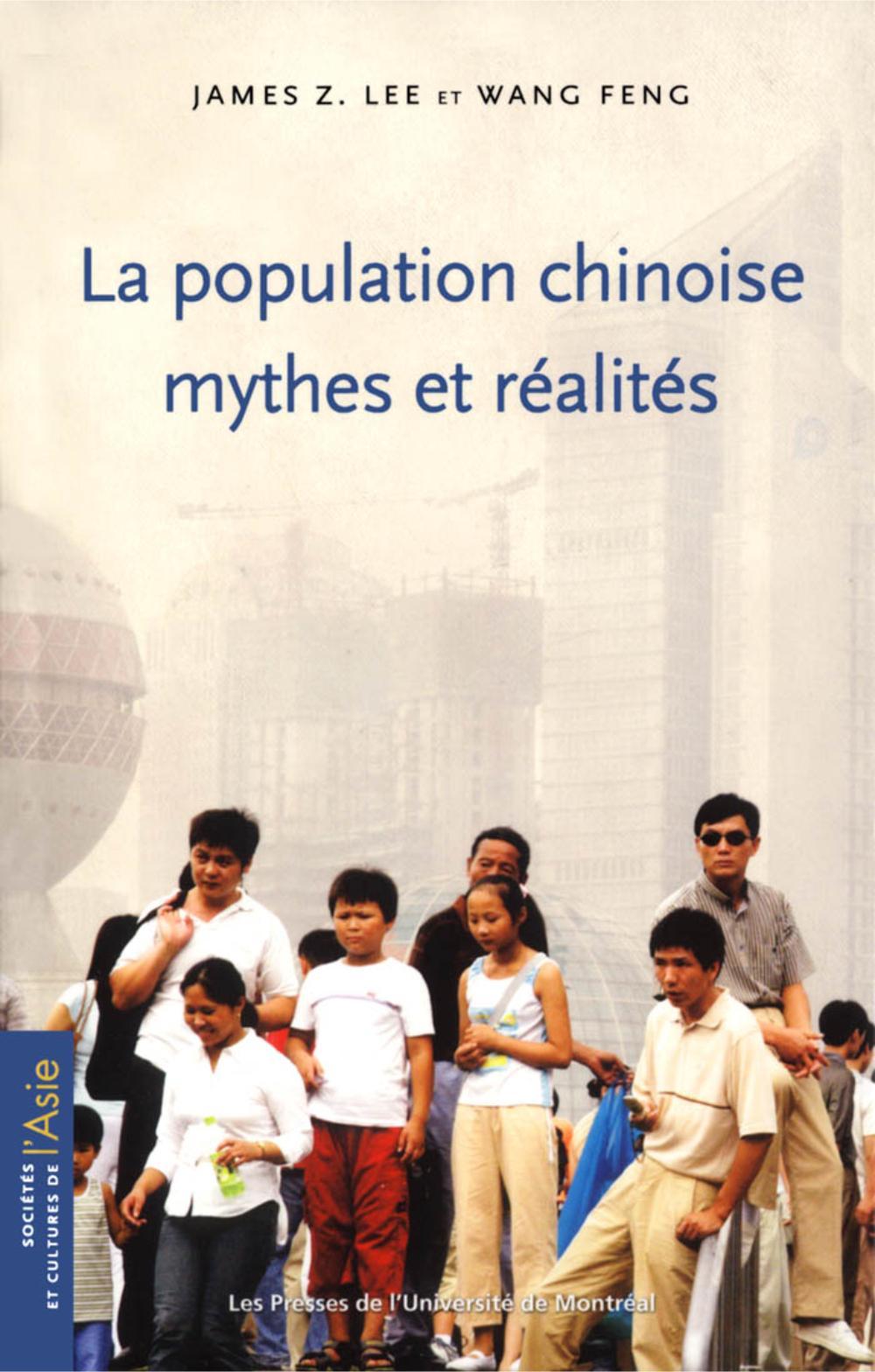 LA POPULATION CHINOISE: MYTHES ET REALITES