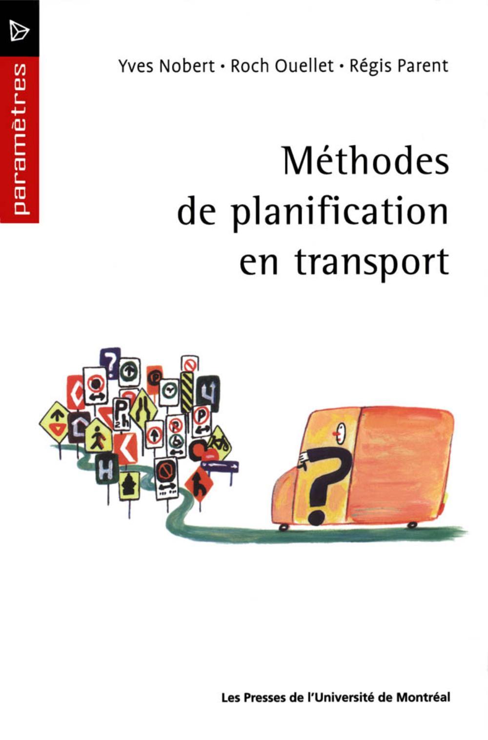 METHODES DE PLANIFICATION EN TRANSPORT