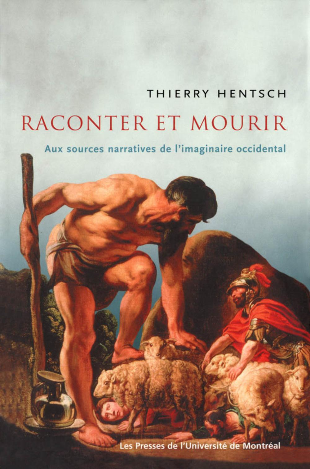 RACONTER ET MOURIR. AUX SOURCES NARRATIVES DE L