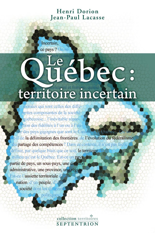 Le Québec, territoire incertain