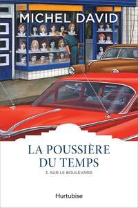 La Poussière du temps T3 - ...