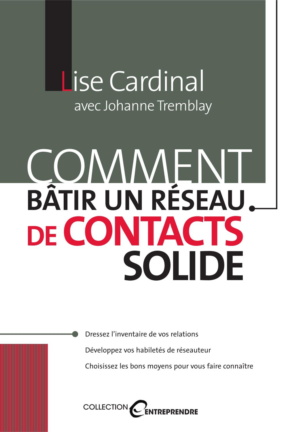 COMMENT BA^TIR UN RE�SEAU DE CONTACTS SOLIDE