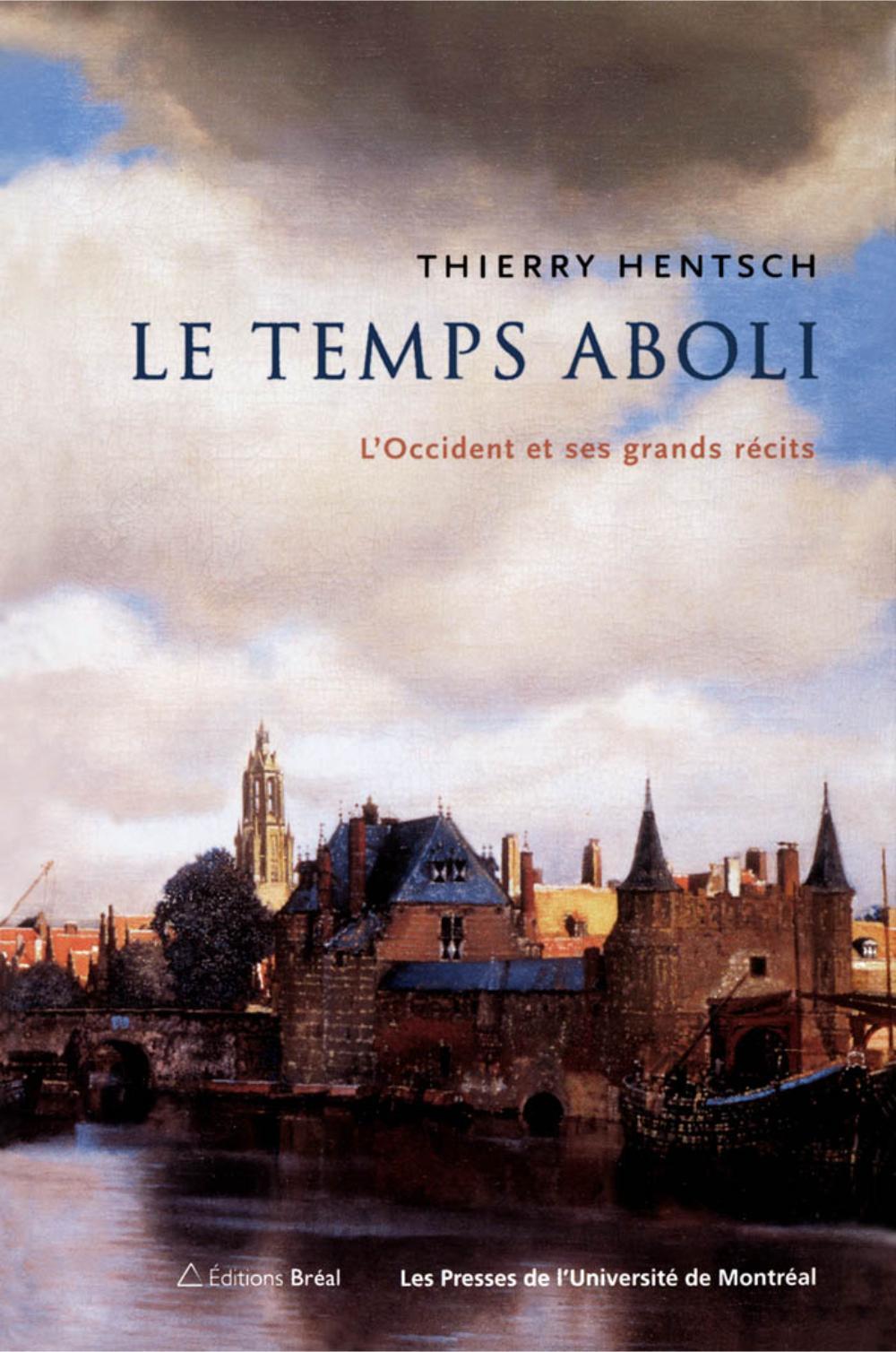 LE TEMPS ABOLI. L
