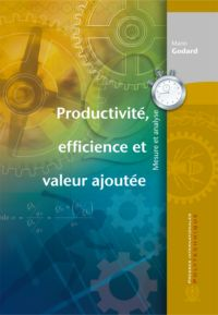 Productivité, efficience et valeur ajoutée