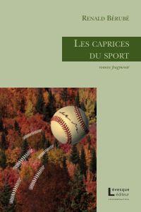 Les caprices du sport